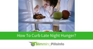 reduce night time appetite